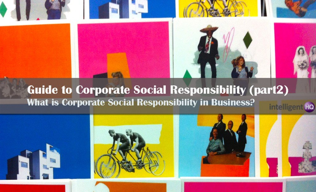 What is Corporate Social Responsibility in Business? Intelligenthq