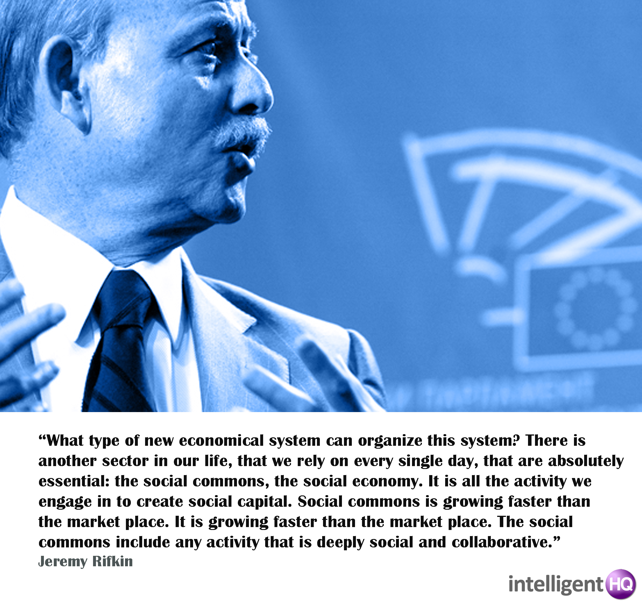 Quote by Jeremy Rifkin - Intelligenthq