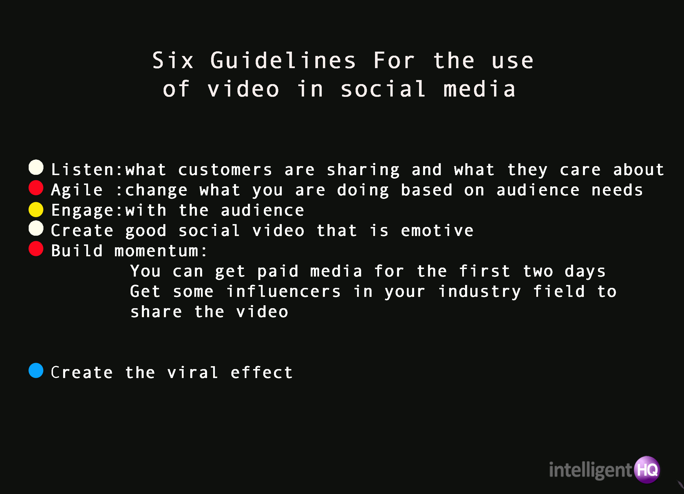 Six Guidelines to use video in social media Intelligenthq