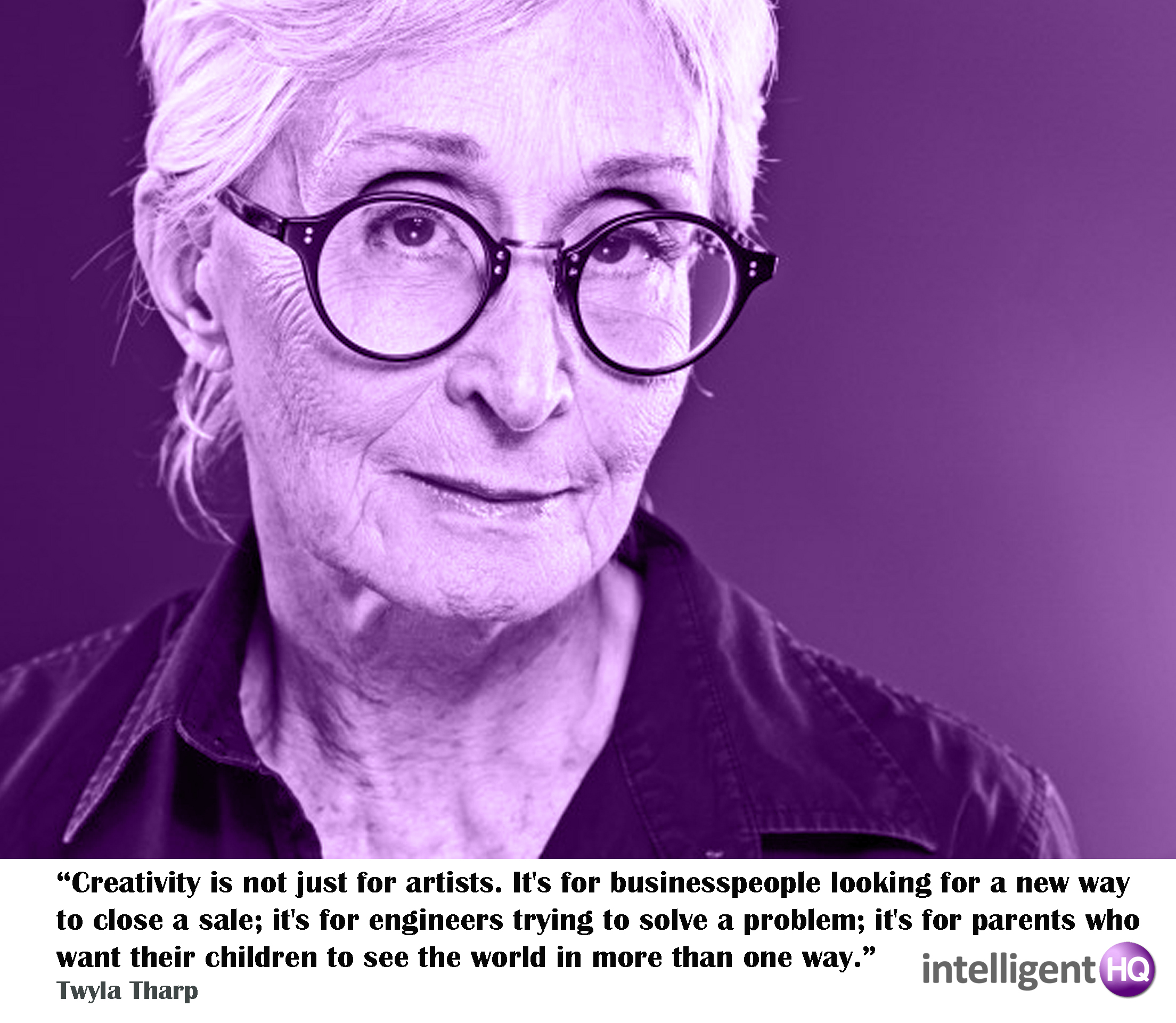 Twyla Tharp quote Intelligenthq