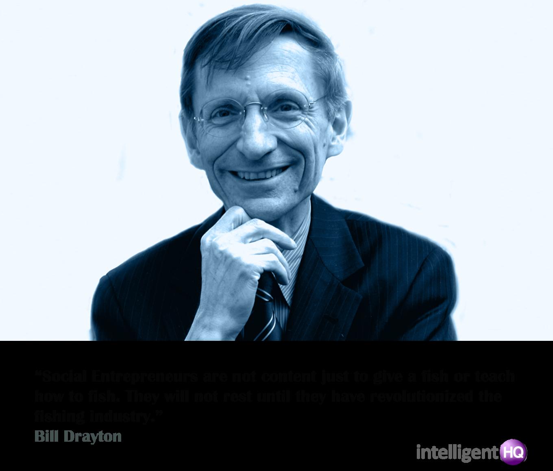 Quote by Bill Drayton Intelligenthq