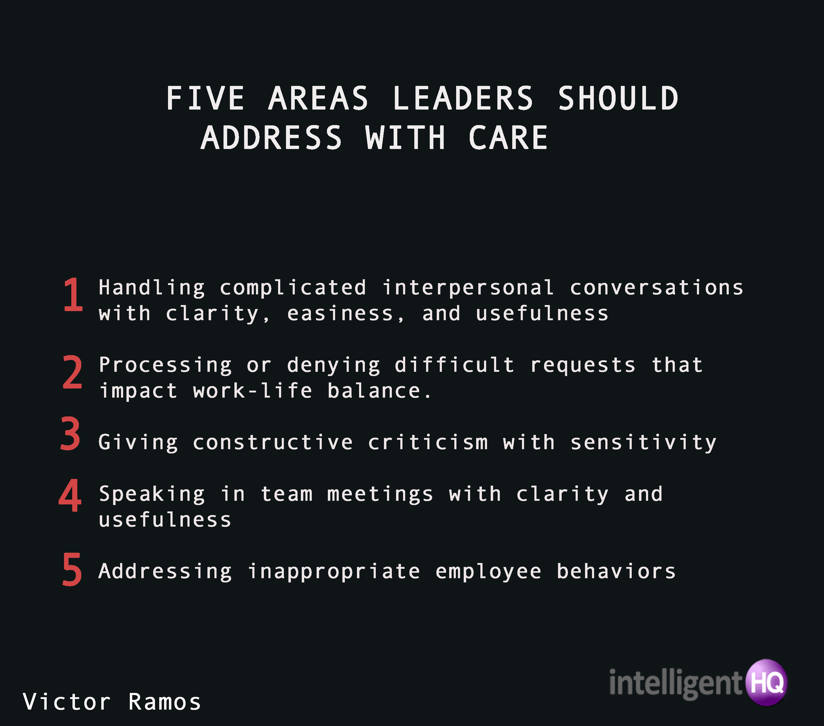 Five areas leaders should address with care