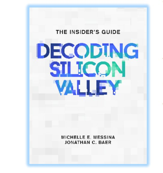 Decoding silicon valley : the insider's guide book cover