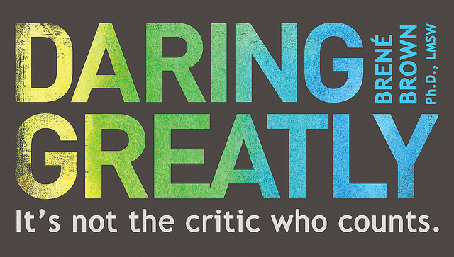 """""""Daring Greatly: How the Courage to Be Vulnerable Transforms the Way We Live, Love, Parent, and Lead"""" by Brené Brown"""