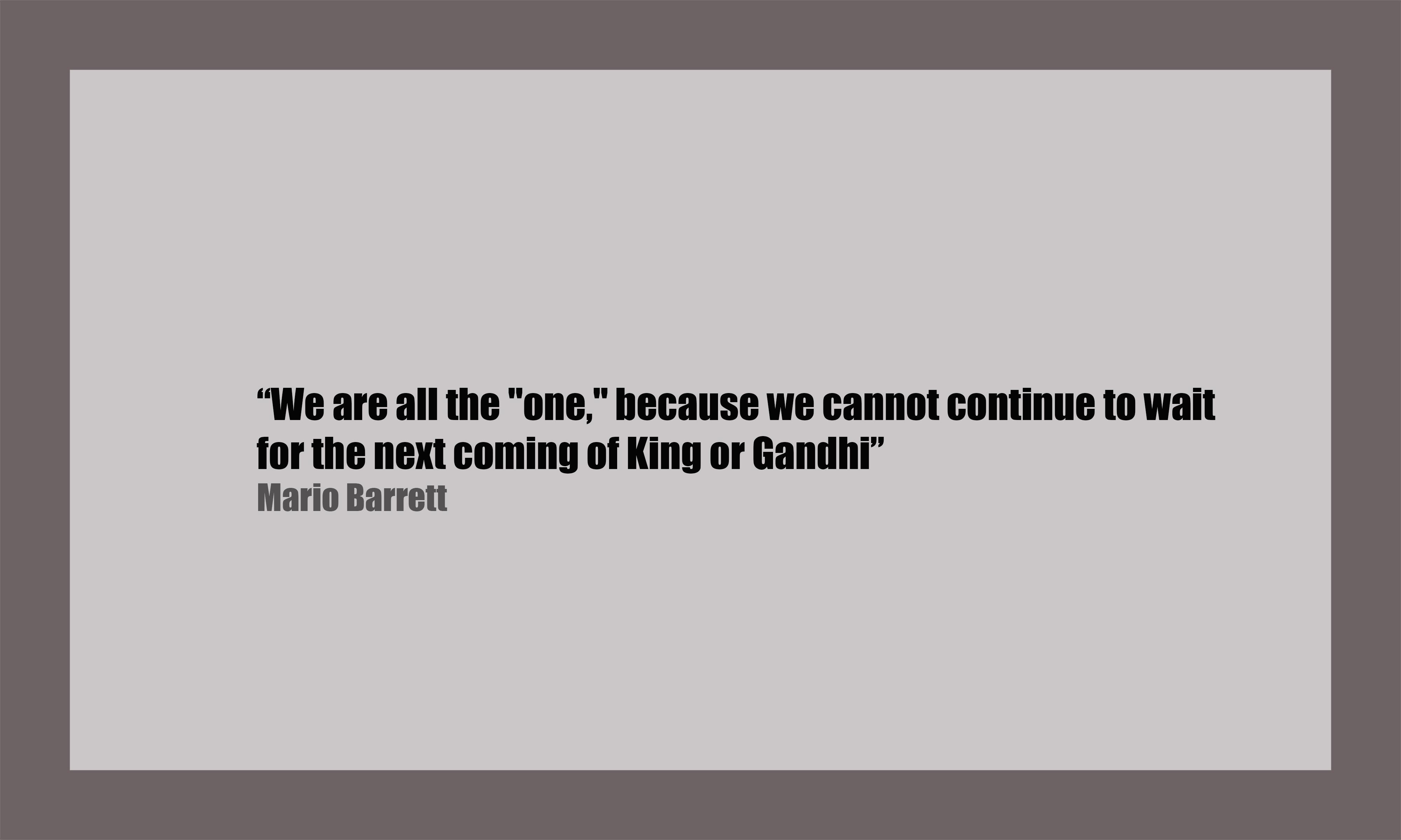 Quote by Mario Barrett