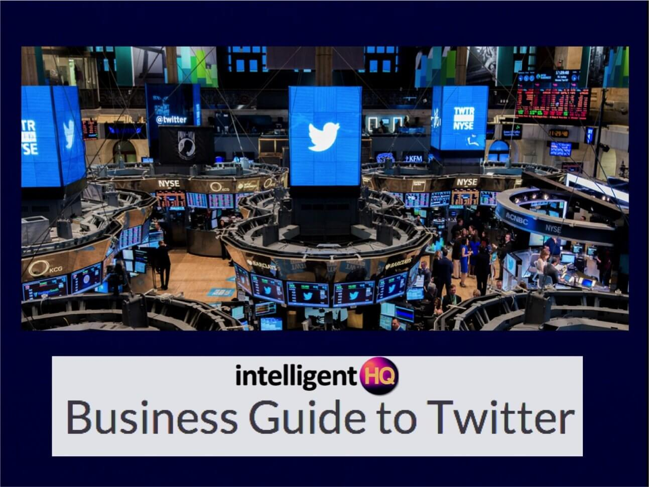 Intelligenthq Business Guide to Twitter