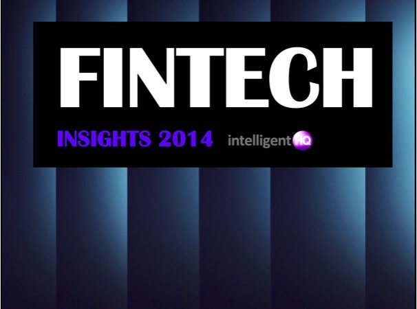 Fintech Insights 2014 image by Intelligenthq