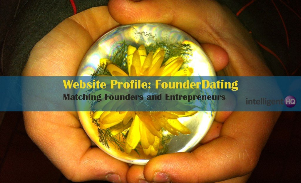 Founderdating: matching founders and entrepreneures. Image source: Intelligenthq