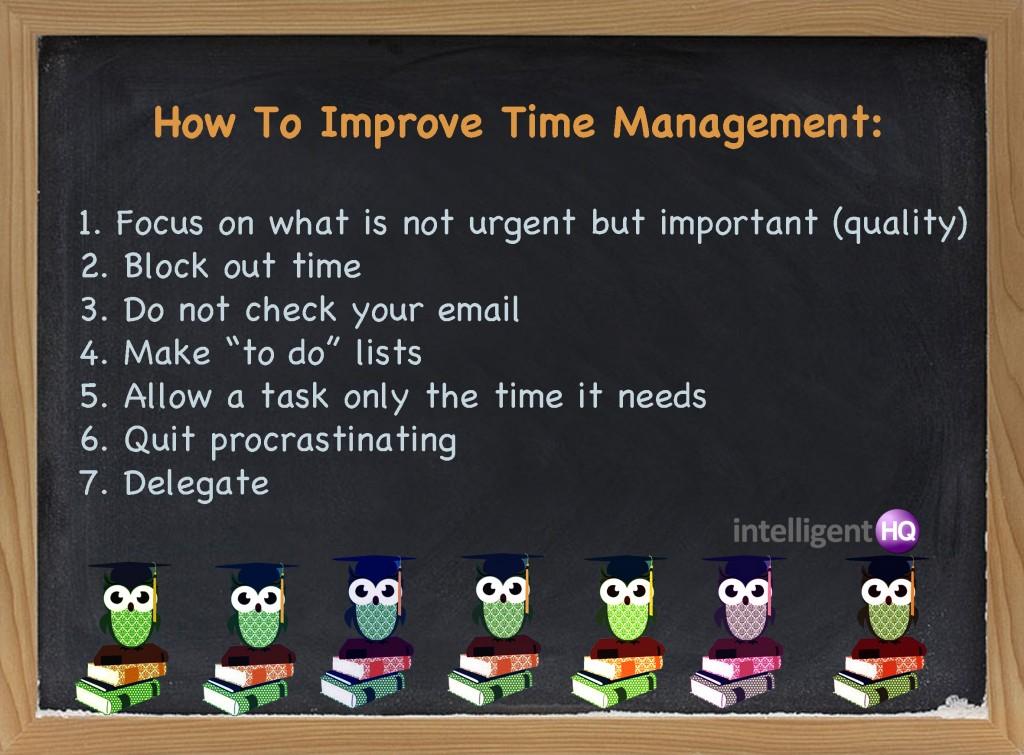 Seven Skills to Improve Time Management.Intelligenthq