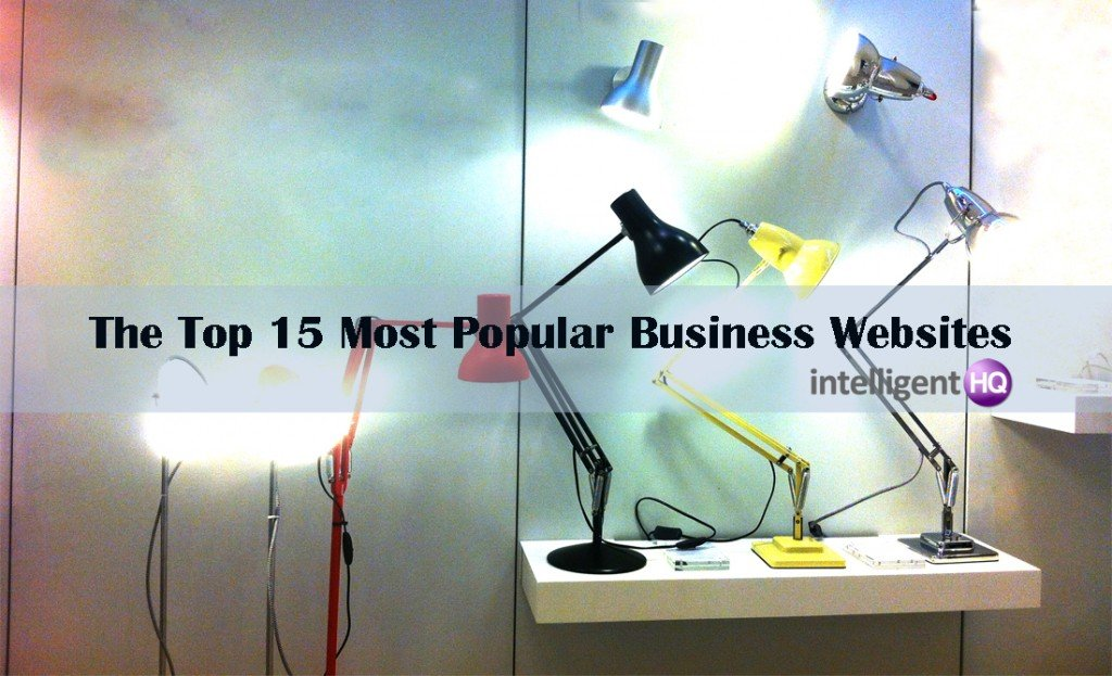 The Top 15 Most Popular Business Websites. Intelligenthq