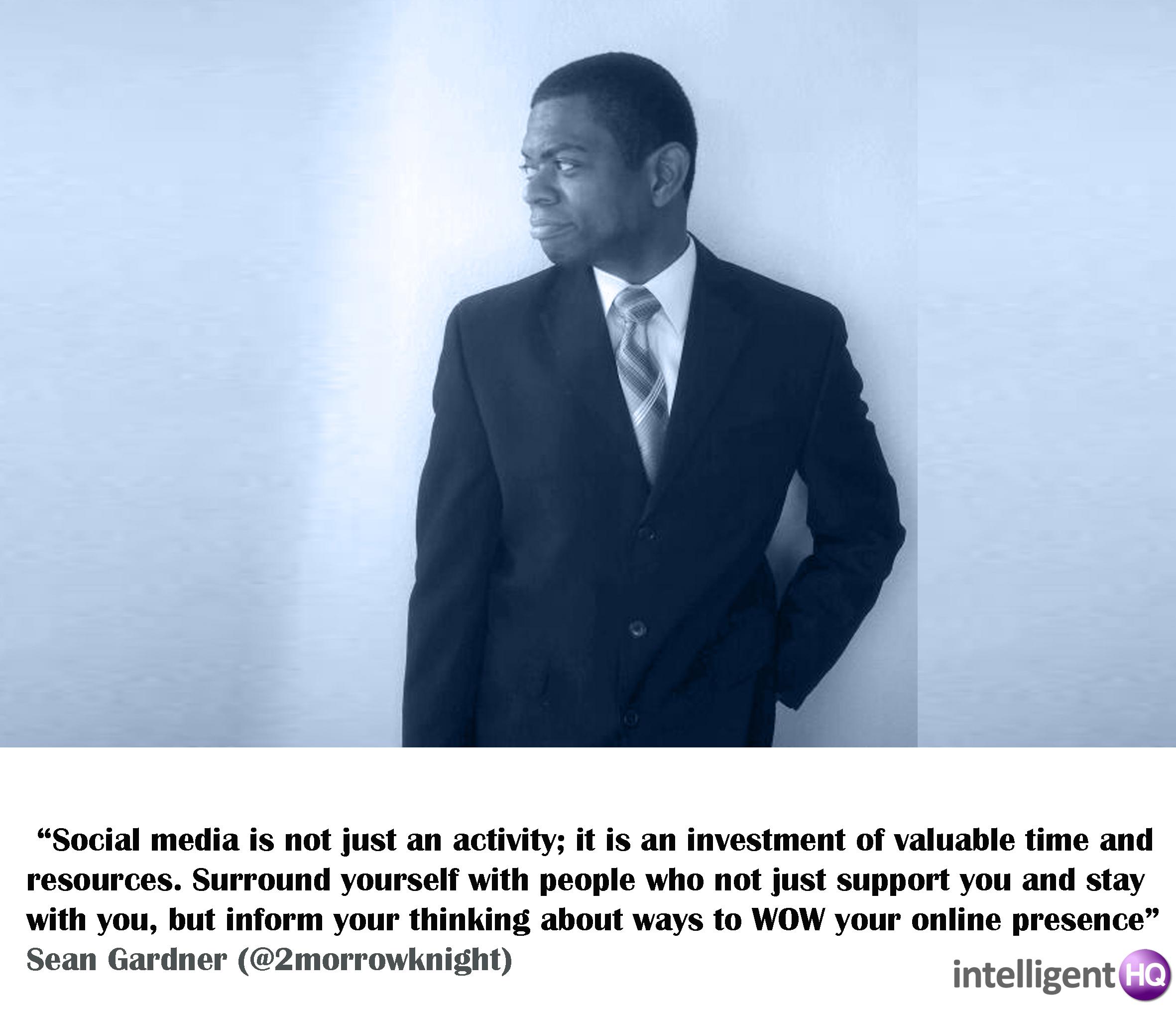 Quote by Sean Gardner. Intelligenthq
