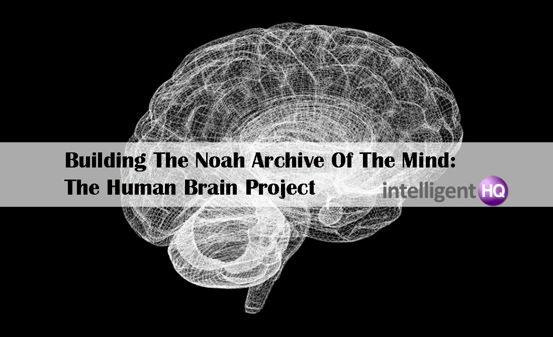 Building The Noah Archive Of The Mind: The Human Brain Project