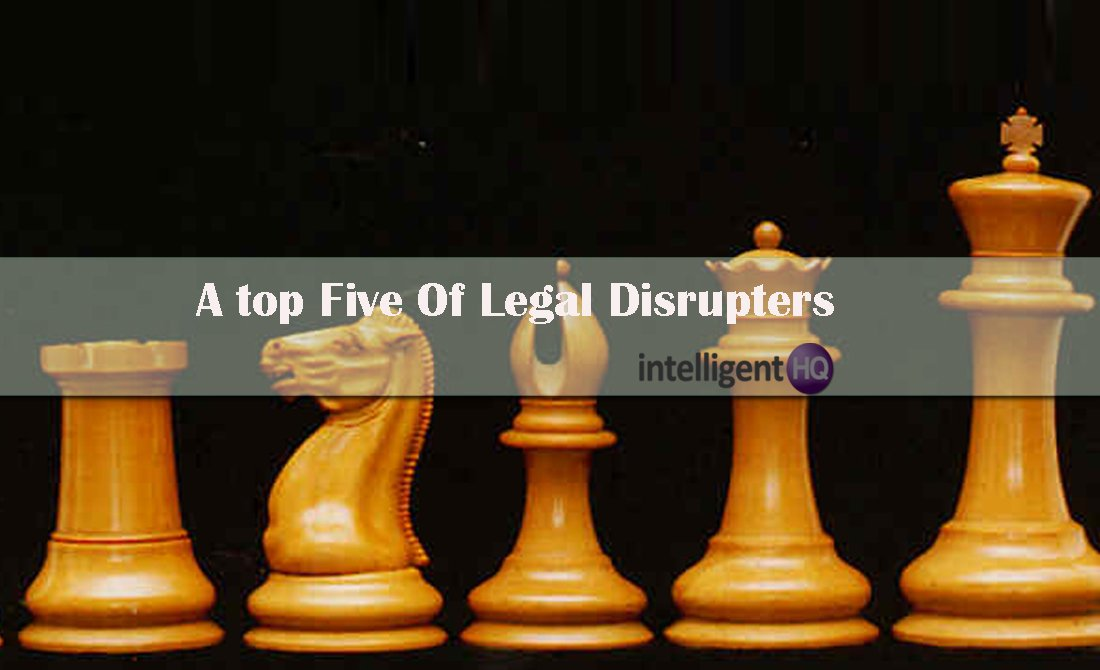 A Top Five Of Legal Disrupters. Intelligenthq