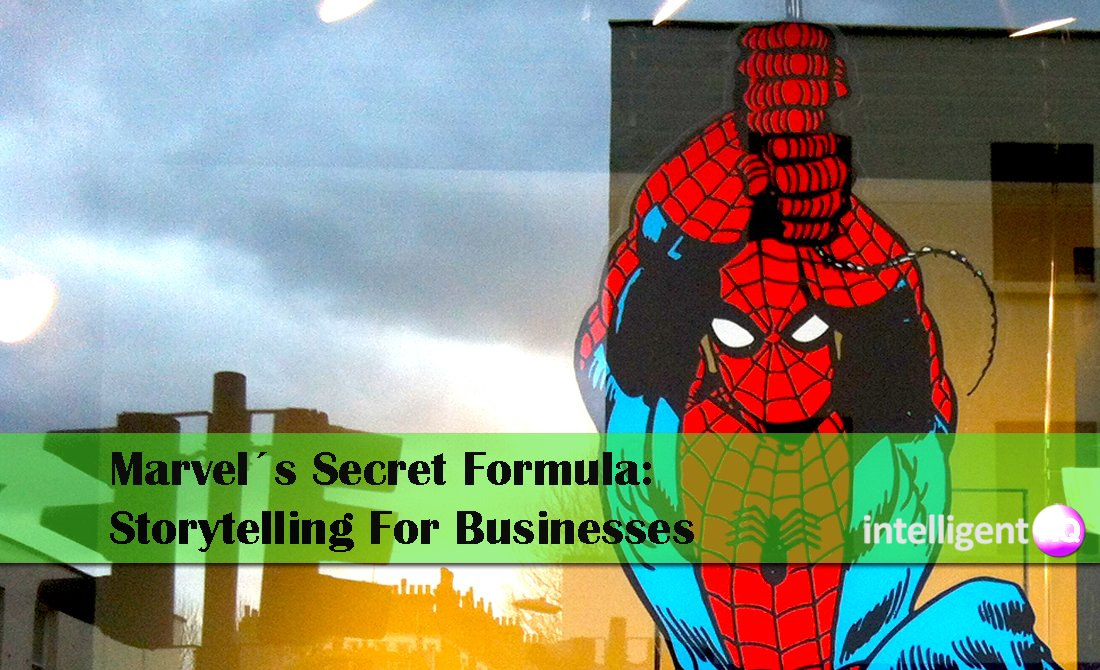 Marvel´s Secret Formula: Storytelling For Businesses. intelligenthq