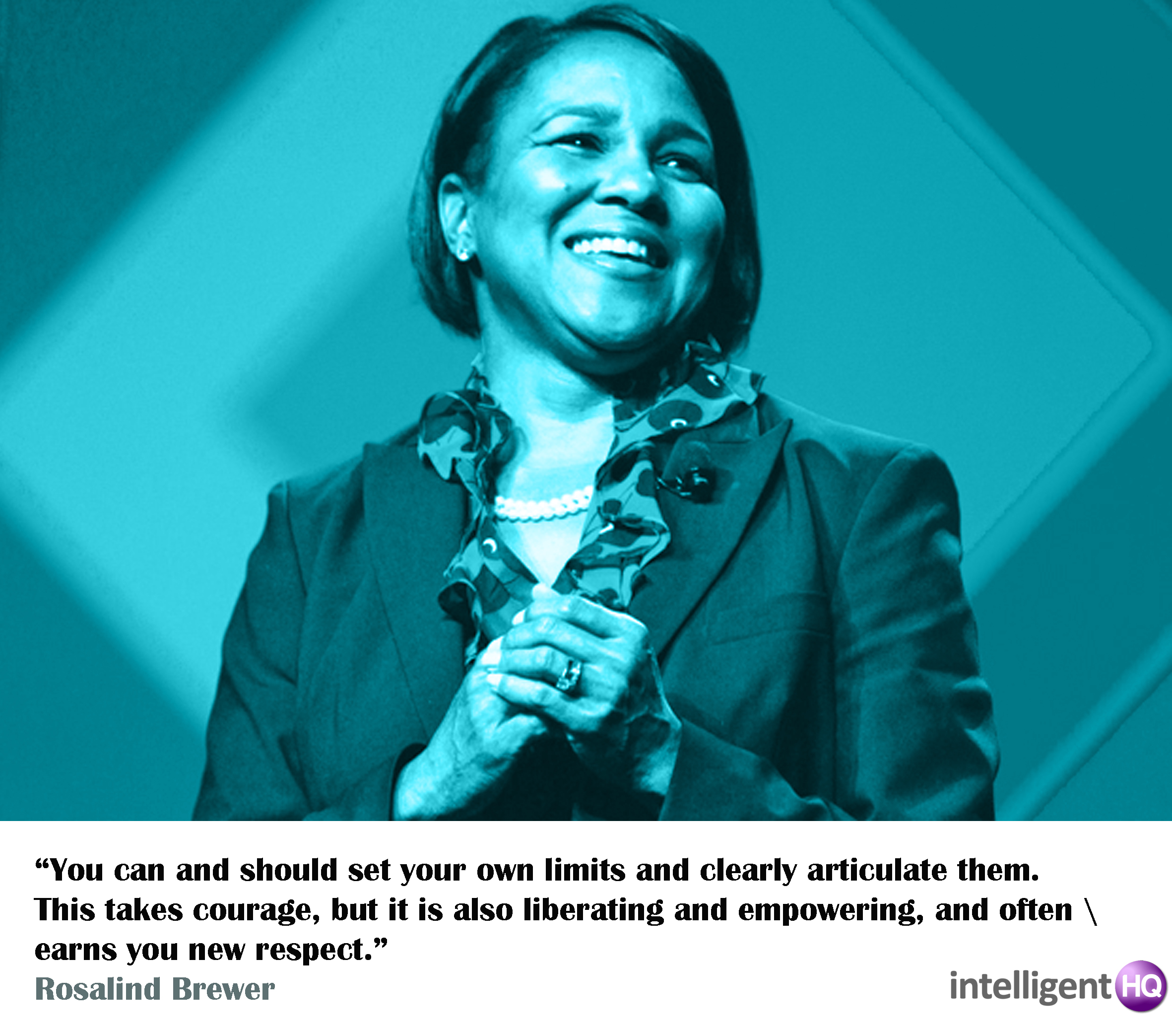 Quote By Rosalind Brewer. Intelligenthq