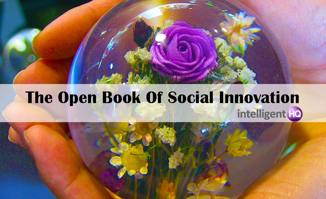 The Open Book Of Social Innovation. Intelligenthq