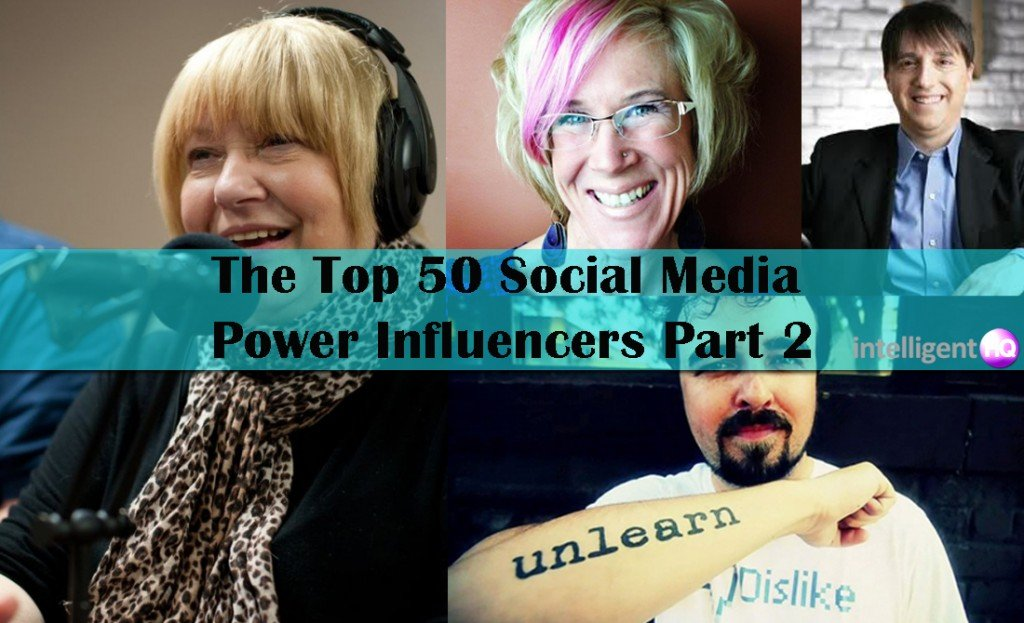The Top 50 Social Media Power Influencers? Part 2. Intelligenthq