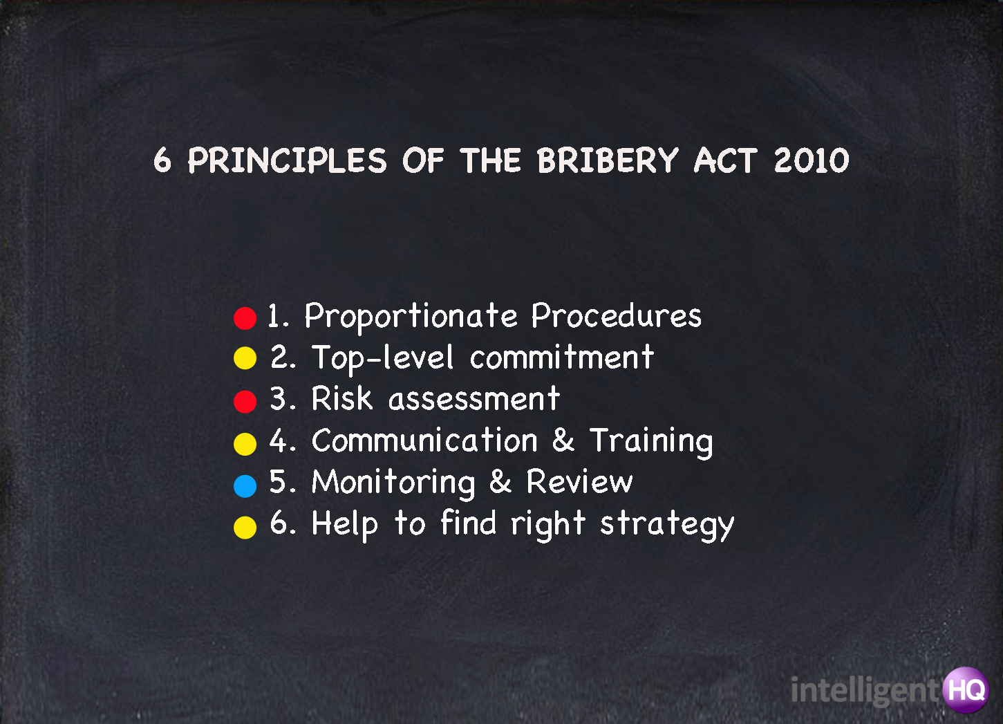 6 Principles of the bribery act 2010 Intelligenthq