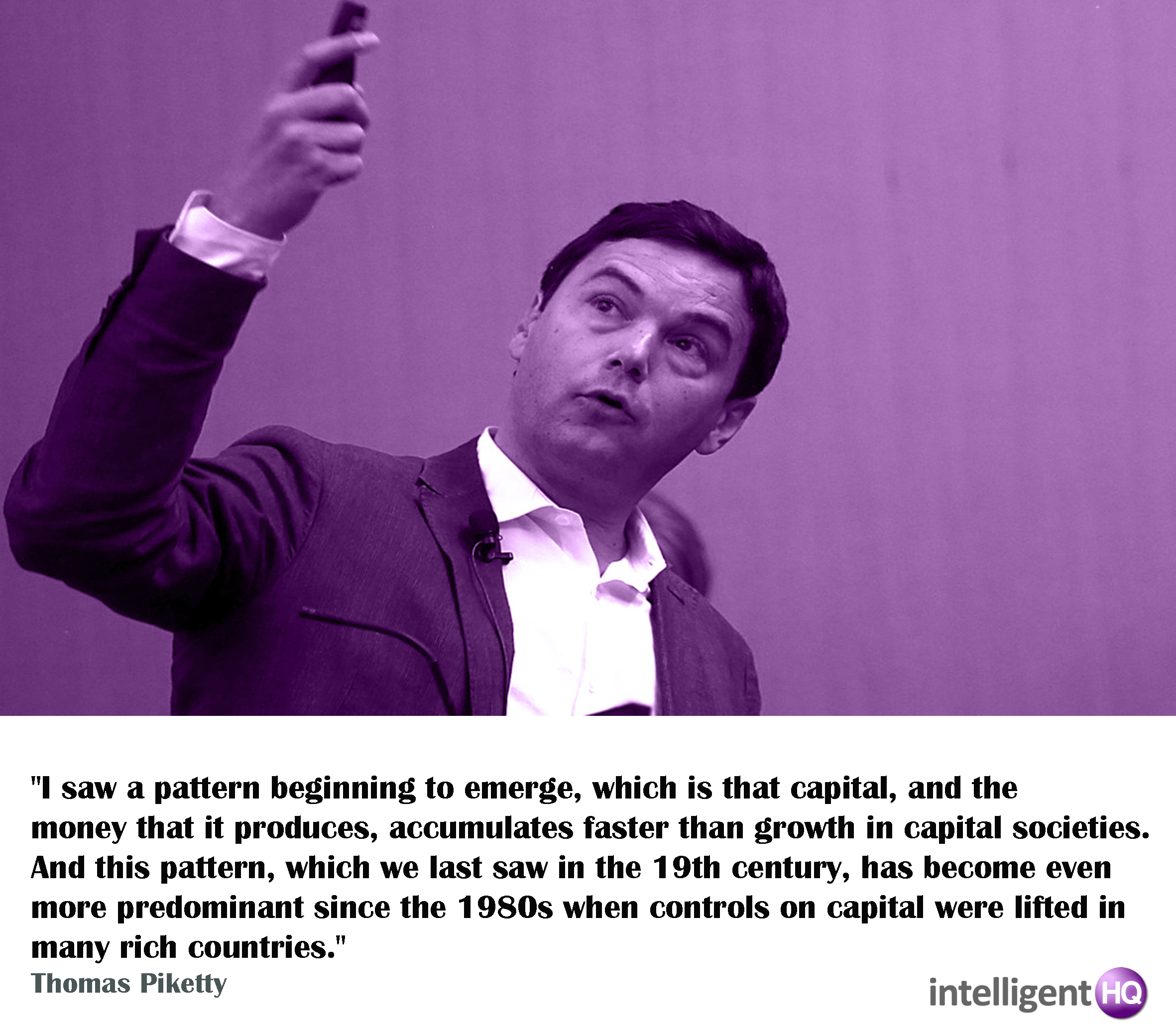 Quote by Thomas Piketty Intelligenthq