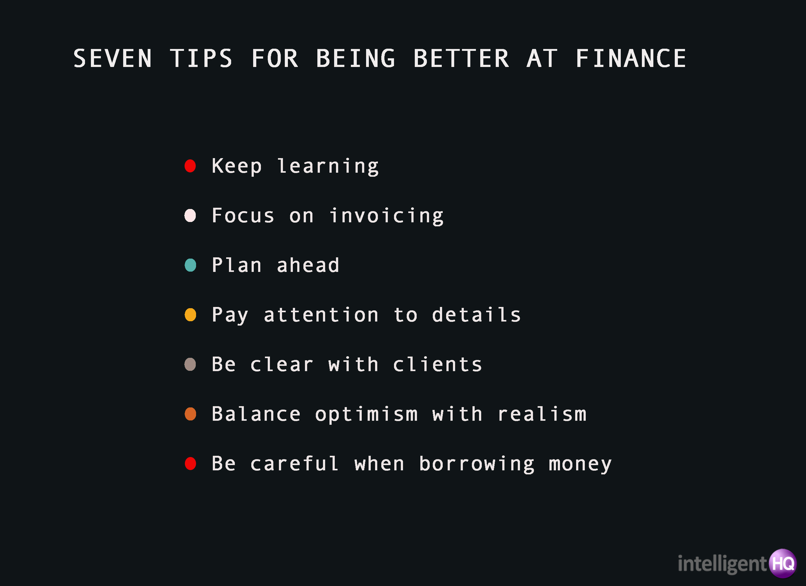 7 tips for being better at finance Intelligenthq