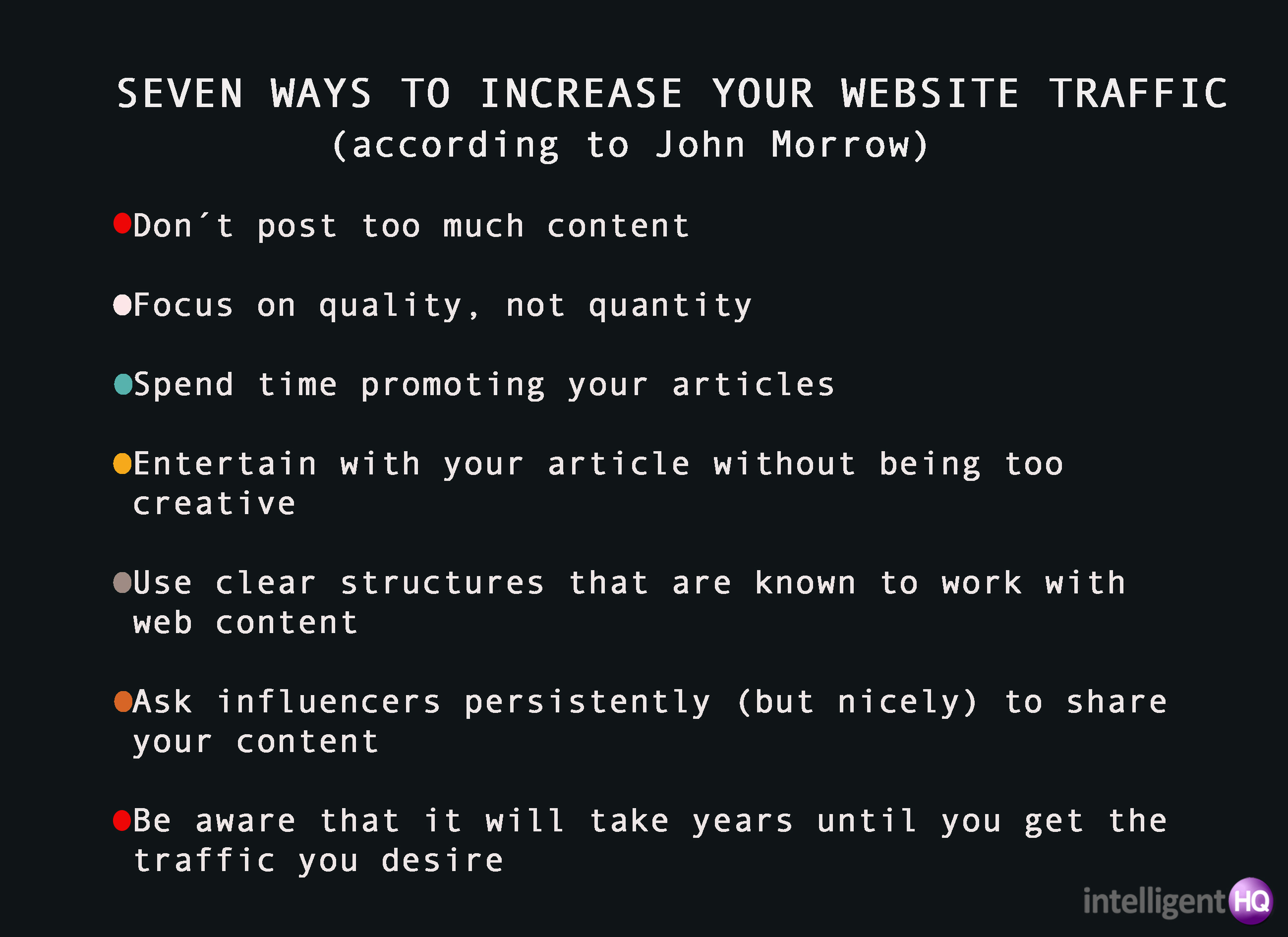 7 ways to increase your website traffic Intelligenthq
