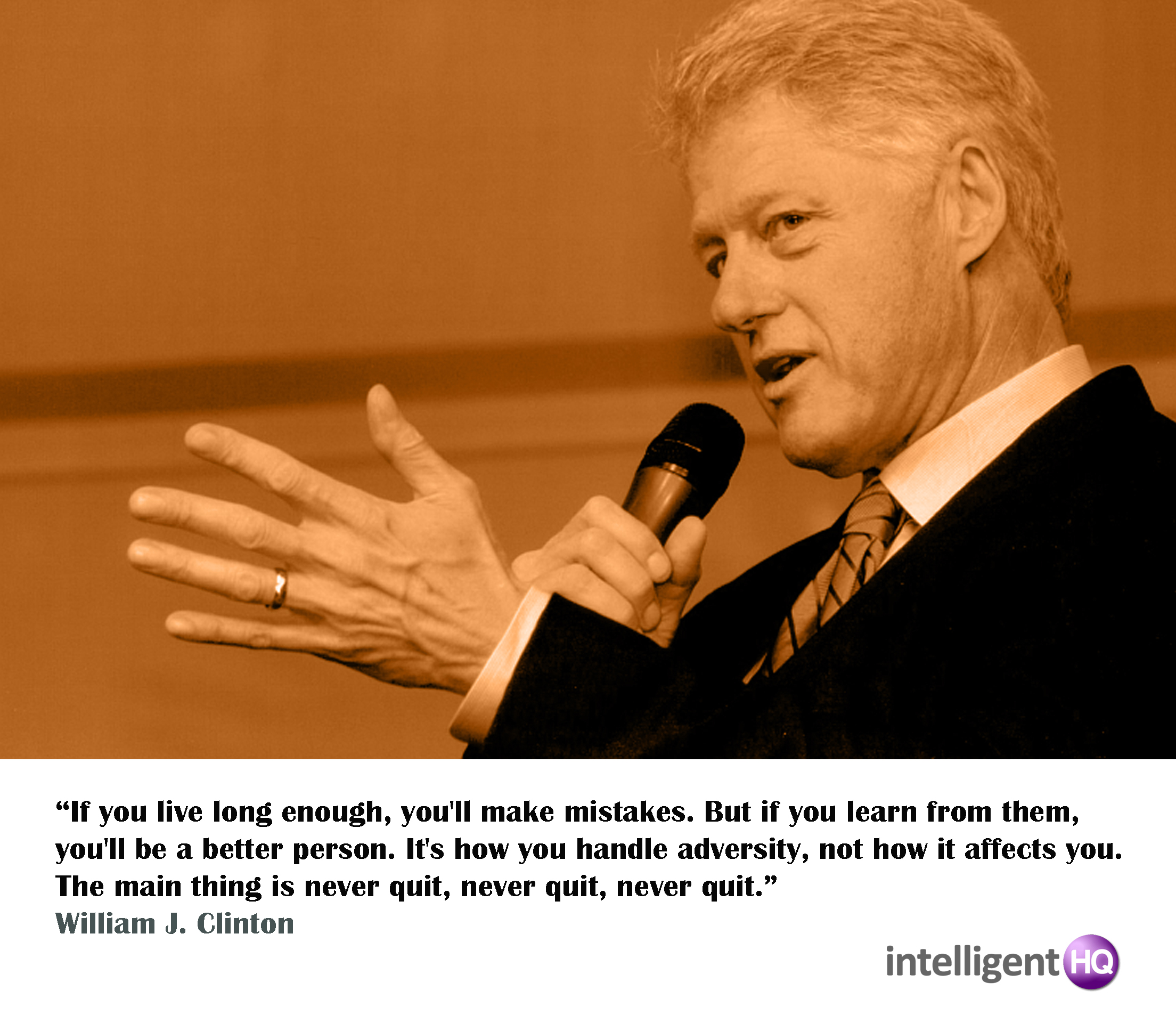 Quote by Bill Clinton Intelligenthq