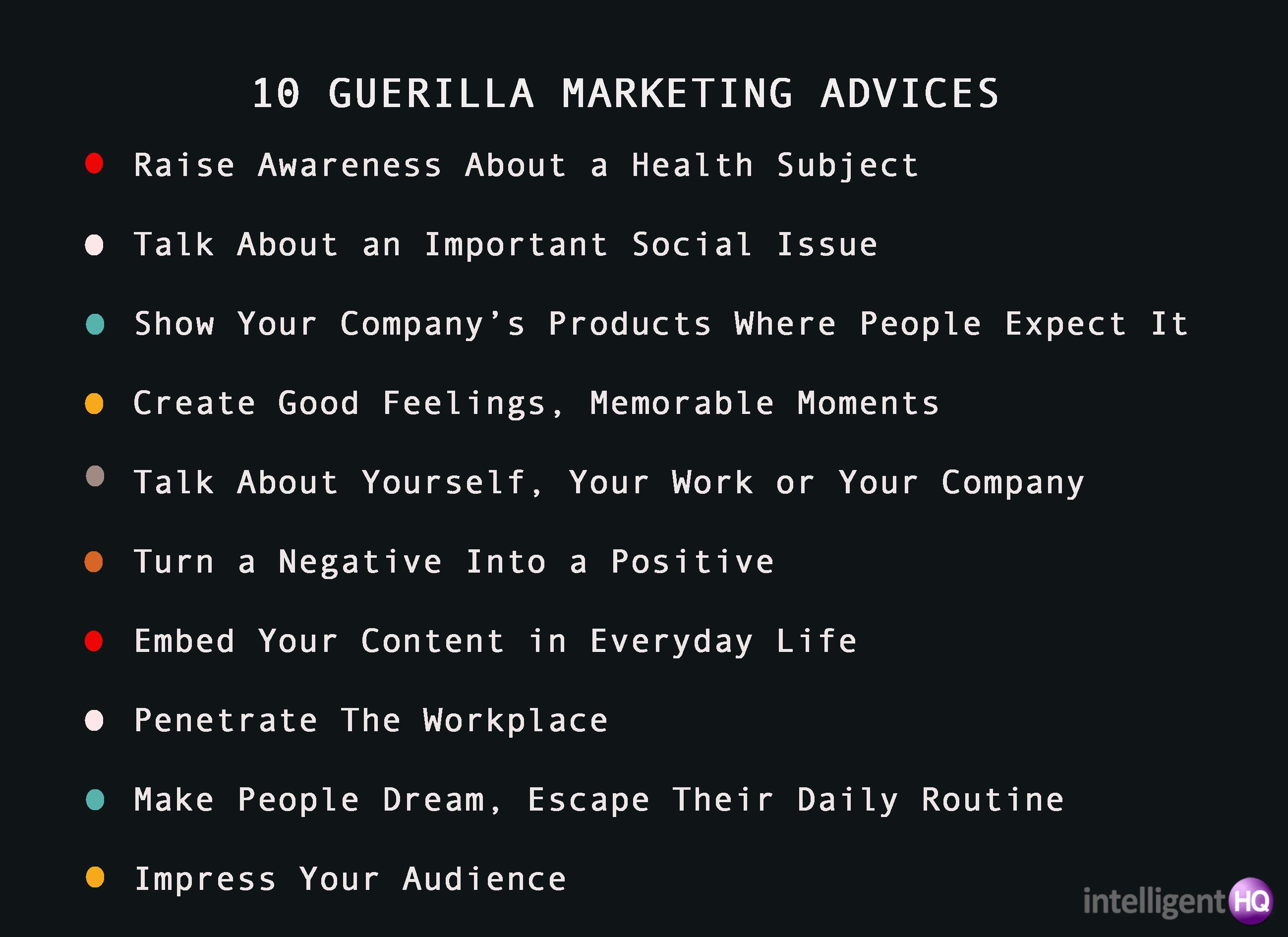 10 guerrilla marketing advices Intelligenthq