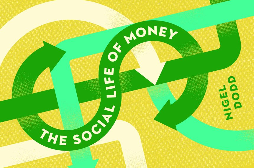 "Cover of book ""Social Life of Money"" by Nigel Dodd"