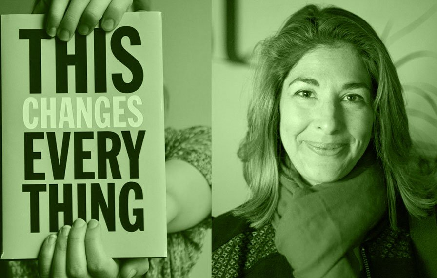 """This Changes Everything: Capitalism vs the Climate"" by Naomi Klein"