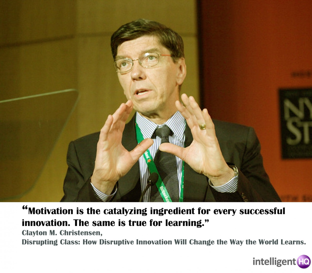 Quote by Clayton Christensen