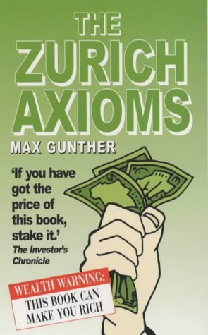 The Zurich Axioms, by Max Gunther