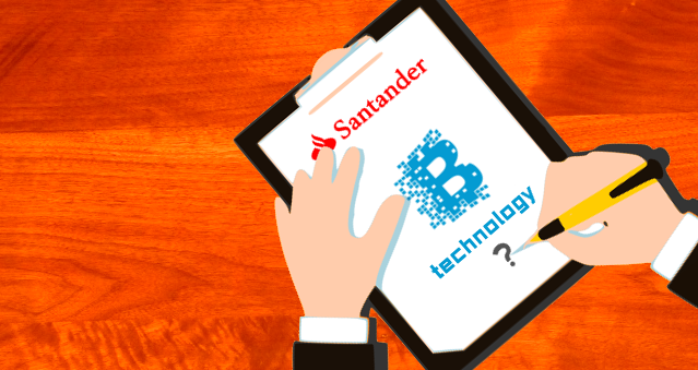 Santander Bank Ready to Blockchain