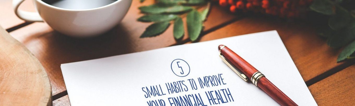 5 Financial Habits That Can Improve Your Health and Happiness