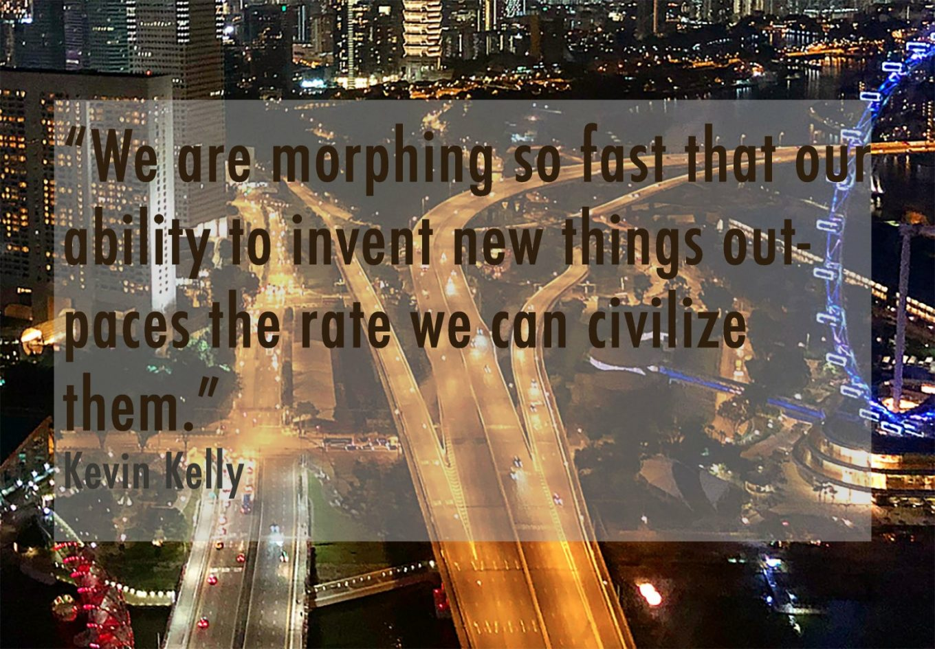 quote by Kevin Kelly