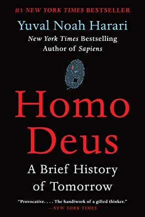 Homo Deus: A Brief History of Tomorrow by Yuval Noah Harari, Feb 21, 2017