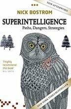 Superintelligence: Paths, Dangers, Strategies by Nick Bostrom, May 1, 2016