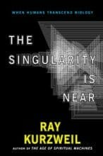 The Singularity Is Near When Humans Transcend Biology Ray Kurzweil, 2005