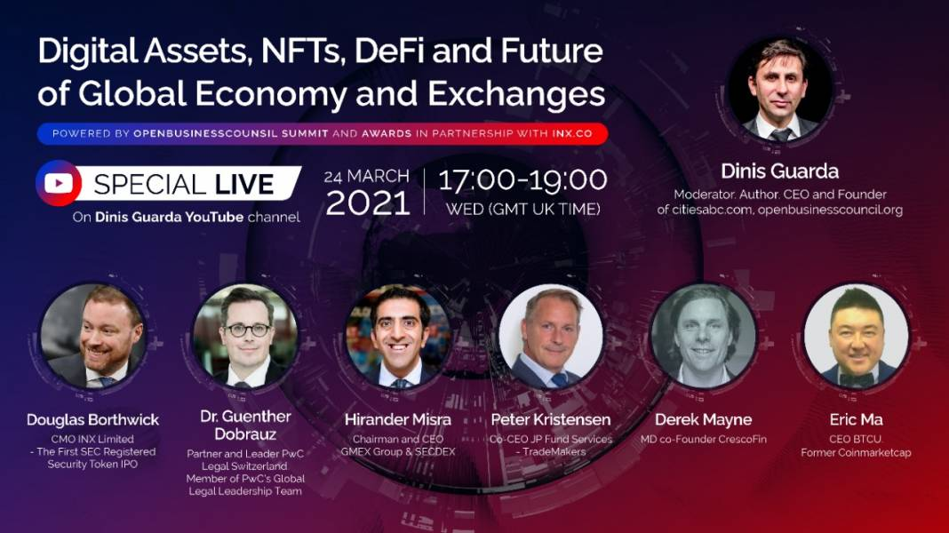 Digital Assets, NFTs, DeFi and The Future of Global Economy and Exchanges LIVE Event On Dinis Guarda YouTube Channel